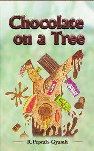 Chocolate on a Tree. Kiddy Kiddy Books Series
